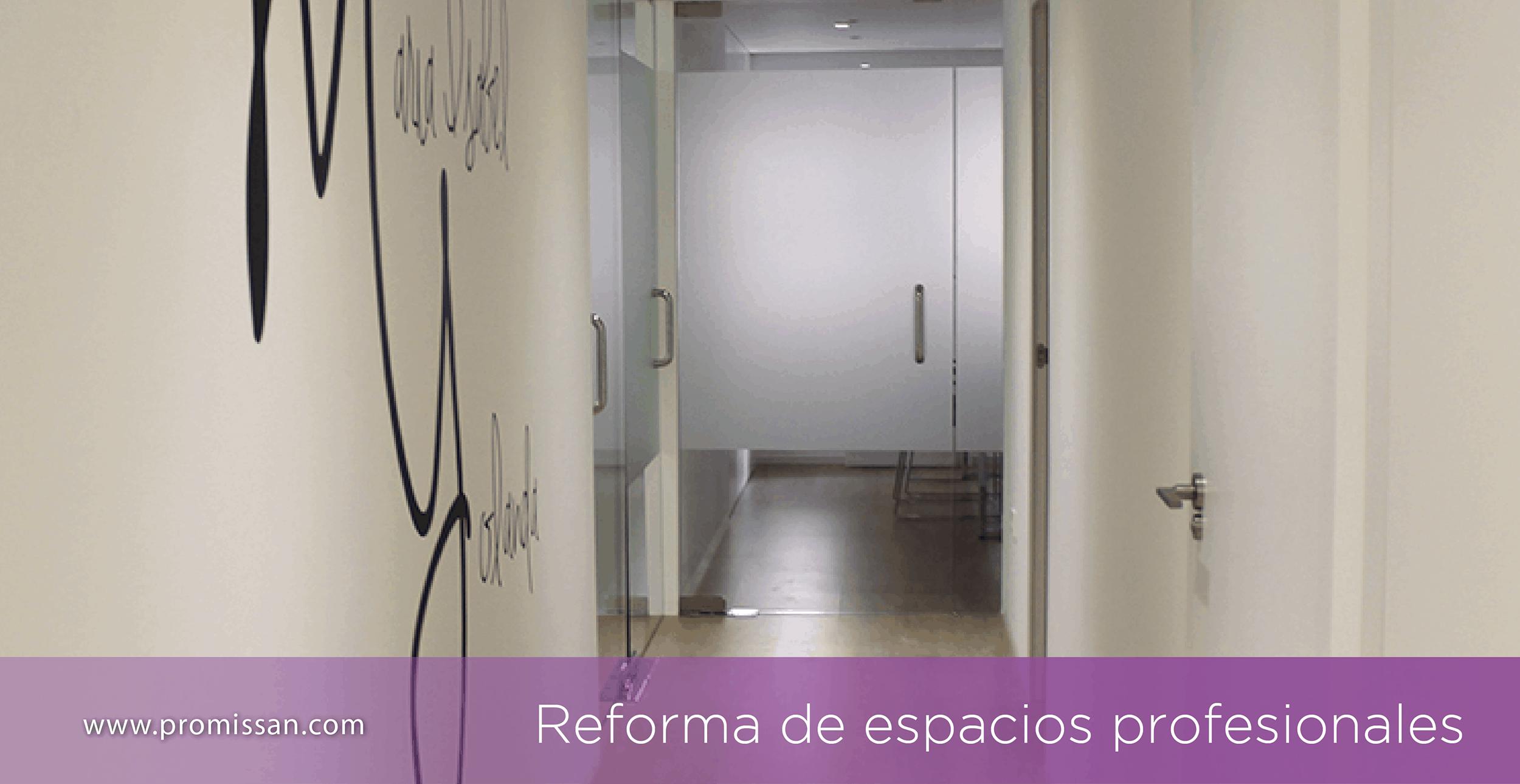 Reforma de espacios profesionales
