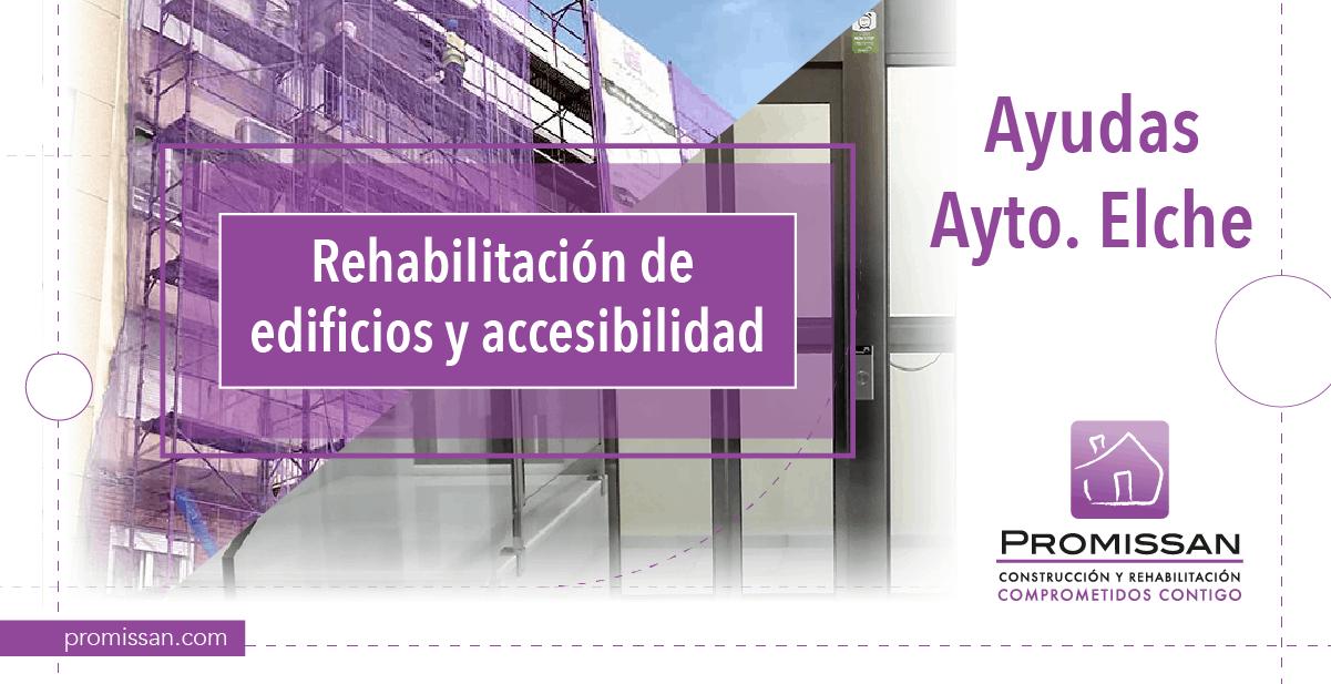 Ayudas para la rehabilitación de edificios en Elche